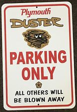 PLYMOUTH DUSTER TWISTER 340 MOPAR PARKING SIGN