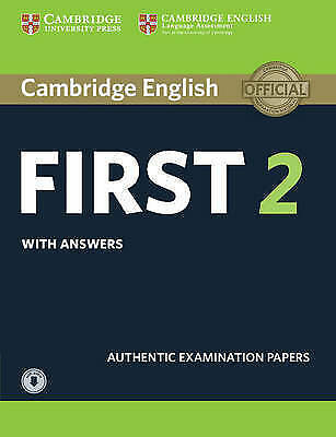 Cambridge English First 2 Student's Book with Answers and Audio: Authentic...