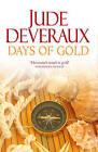 Days of Gold by Jude Deveraux (Hardback, 2010)