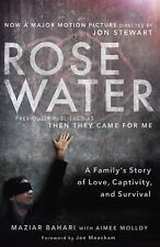 Rosewater (Movie Tie-in Edition): A Family's Story of Love, Captivity,-ExLibrary