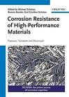 Corrosion Resistance of High-Performance Materials (2012, Gebundene Ausgabe)
