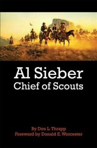 Al-Sieber-Chief-of-Scouts-Paperback-by-Thrapp-Dan-L-Brand-New-Free-P-amp-P