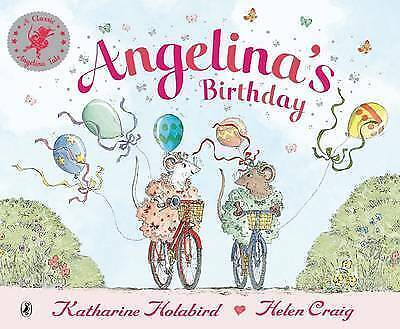 Angelina's Birthday, Katharine Holabird | Paperback Book | Acceptable | 97801405
