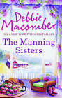 The Manning Sisters: The Cowboy's Lady / the Sheriff Takes a Wife by Debbie Macomber (Paperback, 2012)
