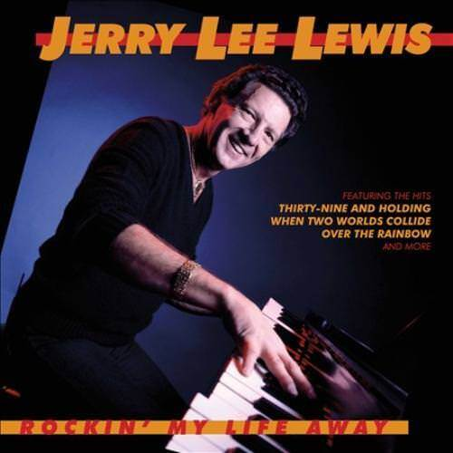 JERRY LEE LEWIS - ROCKIN' MY LIFE AWAY [VARŠSE SARABANDE] NEW CD
