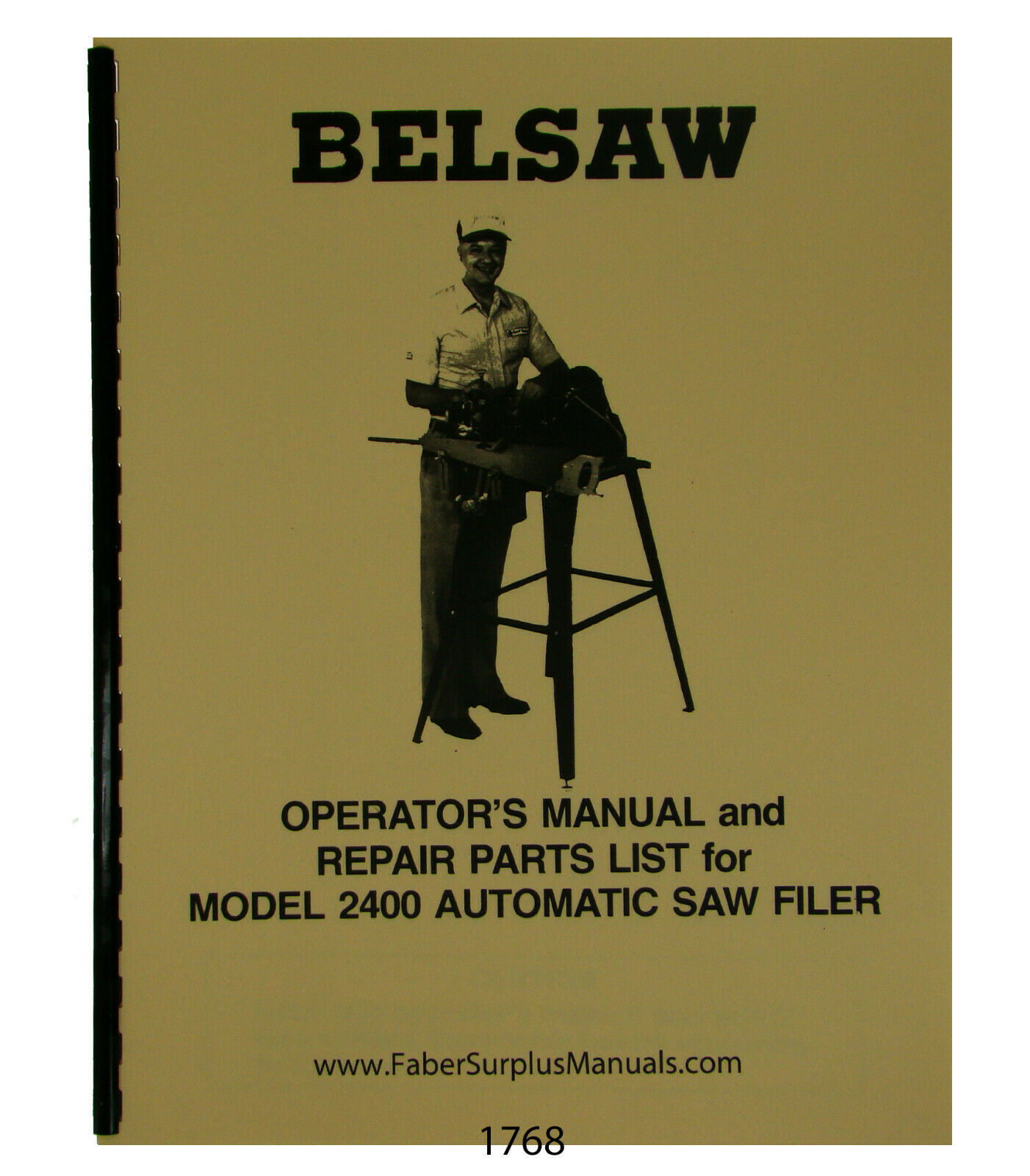 Foley Belsaw 2400 Auto Saw Filer Operator and Parts Manual #1768