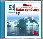 WAS IST WAS Hörspiel-CD: Klima/ Natur schützen von Kurt Haderer (2013)