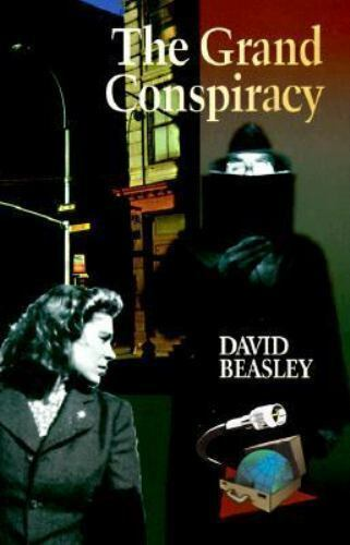 The Grand Conspiracy : A New York Library Mystery by David Beasley