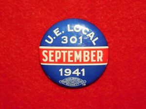VINTAGE-PINBACK-BUTTON-WWII-1941-U-E-LOCAL-301-UNION-LABEL-TRADES-ROCHESTER-NY