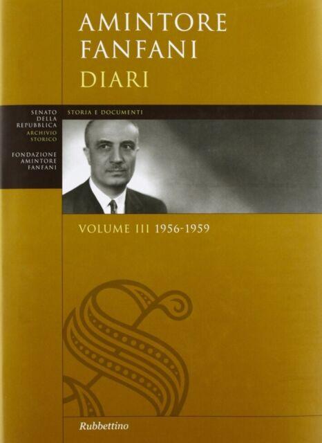 Diari. Vol. III 1956-1959 - [Rubbettino Editore]