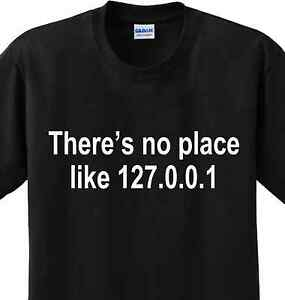No Place Like Home Computer Funny Sayings Geek Humor Tee Nerd Tech ...