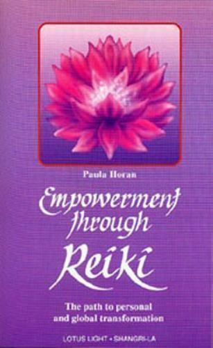 Empowerment Through Reiki: The Path to Personal and Global Transformation (Shang 3