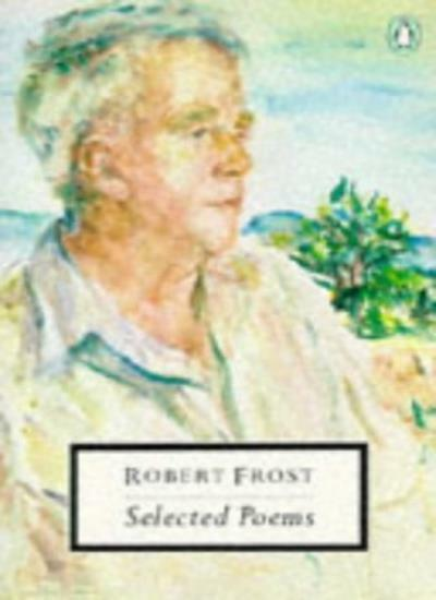 Selected Poems (Twentieth Century Classics),Robert Frost, Ian Hamilton
