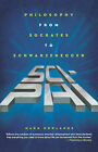 Sci-Phi: Philosophy from Socrates to Schwarzenegger by Professor of Philosophy Mark Rowlands (Paperback / softback, 2005)