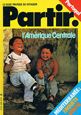 Partir - N°21 - Juin 1975 - Harricana Liban Pushcar Guatemala Portugal