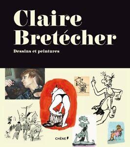 EO NEUF SOUS BLISTER + BANDEAU + CLAIRE BRÉTECHER : DESSINS ET PEINTURES