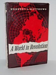 A-World-in-Revolution-a-Newspaperman-039-s-Memoir-by-Herbert-Lionel-Matthews-1971