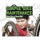 Simple Bike Maintenance: Time for a Tune-Up! by Lisa J. Amstutz (Hardback, 2017)