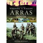 Visiting the Fallen - Arras South by Peter Hughes (Hardback, 2015)
