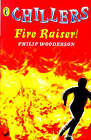 Fire Raiser by Philip Wooderson (Paperback, 1998)