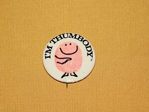 "VINTAGE 1971 PRINCETON  1 1/2"" ACROSS I'M THUMBODY PIN PINBACK BUTTON"