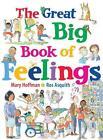 The Great Big Book of Feelings von Mary Hoffman (2016, Taschenbuch)