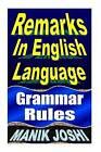 Remarks in English Language: Grammar Rules by MR Manik Joshi (Paperback / softback, 2013)