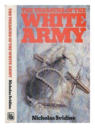 Treasure of the White Army, Svidine, Nicholas, Used; Good Book