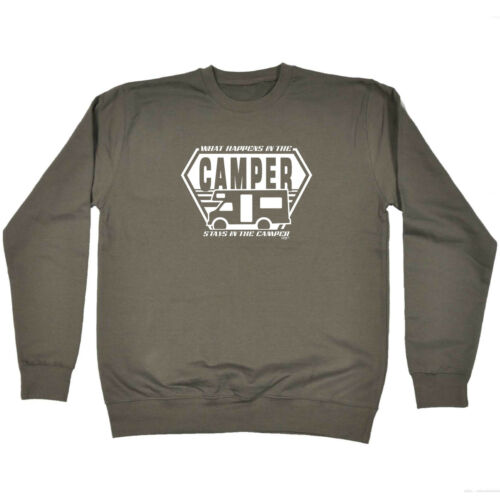 Funny Novelty Sweatshirt Jumper Top What Happens In The Camper Stays In The Ca