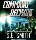 Command Decision: Project Gliese 581g by S E Smith (CD-Audio, 2016)