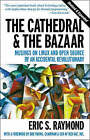 The Cathedral and the Bazaar: Musings on Linux and Open Source by an Accidental Revolutionary by Eric S. Raymond (Paperback, 2001)