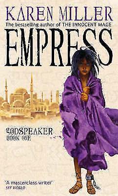 """AS NEW"" Miller, Karen, Empress: Godspeaker: Book One Book"