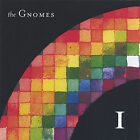 I by The Gnomes (CD, Jan-2005, the Gnomes)