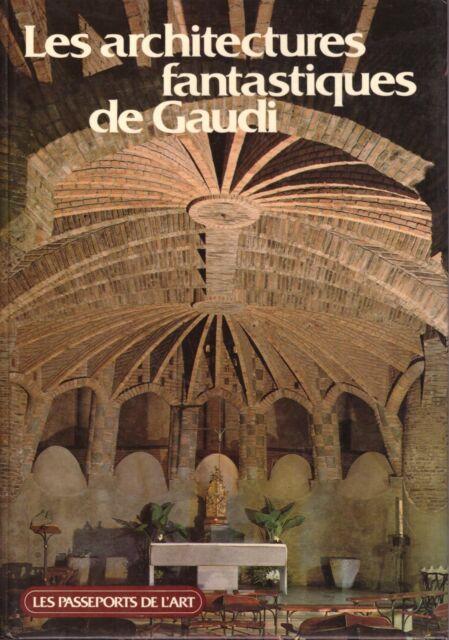 LES ARCHITECTURES FANTASTIQUES DE GAUDI + PARIS POSTER GUIDE