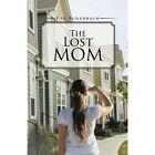 Lost Mom 9781490739793 by Eva Achenbach Paperback