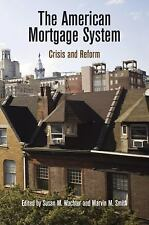 The American Mortgage System: Crisis and Reform (The City in the Twenty-First Ce