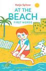 At the Beach: First Words by Katja Spitzer (Hardback, 2016)