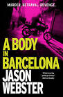 A Body in Barcelona by Jason Webster (Paperback, 2016)