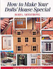 How to Make Your Dolls' House Special: Fresh Ideas for Decorating by Beryl Armstrong (Paperback, 2000)