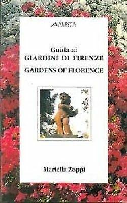 (1402) Guida ai giardini di Firenze - Mariella Zoppi - Alinea