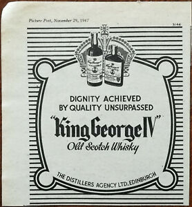 King George IV Old Scotch Whiskey Dignity Achieved Quality Unsurpassed Ad 1947