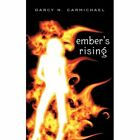 Ember's Rising 9781440163685 by Darcy Carmichael Paperback