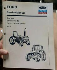Ford New Holland Tractor Service Manual Series 10 30 Vol 2 Part 3 Electrical