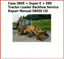 Case 580e Super E 580 Tractor Loader Backhoe Service Repair Manual 580se Cd