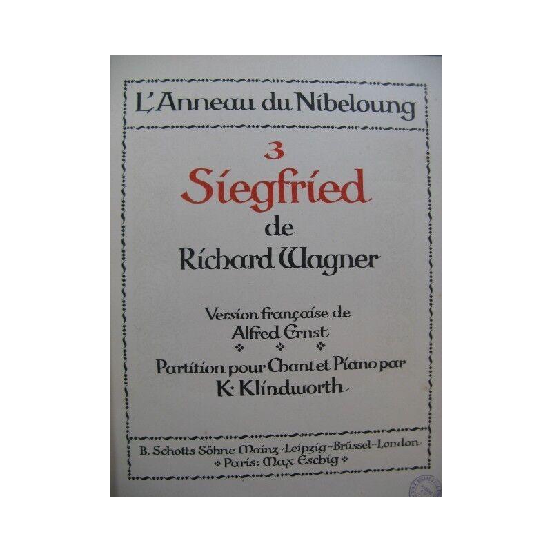 WAGNER Richard Siegfried Opéra Chant Piano 1902 partition sheet music score