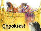 Chookies by Lexie Watt (Paperback, 2010)