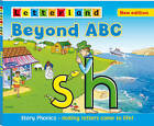 Beyond ABC: Story Phonics - Making Letters Come to Life! by Lisa Holt, Lyn Wendon (Hardback, 2011)