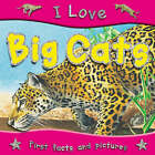 I Love Big Cats by Steve Parker (Paperback, 2007)