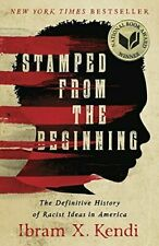 Stamped from the Beginning : The Definitive History of Racist Ideas in America by Ibram X. Kendi (2017, Trade Paperback)