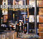 Three-Part Odyssey * by Rich Pellegrin/Rich Pellegrin Quintet (CD, Feb-2011, OA2 Records)